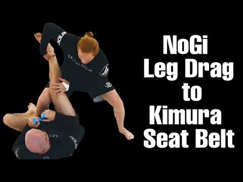 NoGi Leg Drag to Kimura Seat Belt