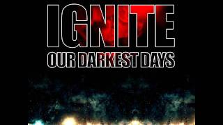 "Ignite -  ""Intro"" & ""Bleeding"" (Bonustrack from the ""Our Darkest Days"" album)"