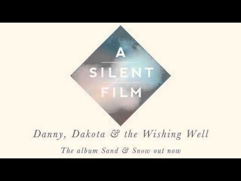 A Silent Film  Sand & Snow  Danny, Dakota & the Wishing Well
