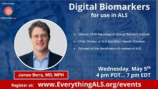 Speed up ALS drug discovery by using innovative technology, Digital Biomarkers, by Dr. James Berry