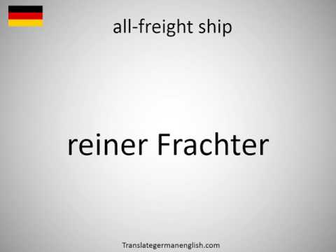 How to say all-freight ship in German?