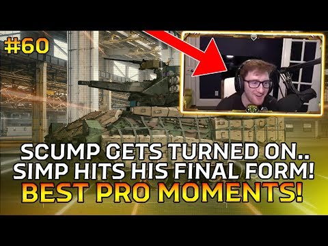SCUMP GETS TURNED ON.. SIMP HITS HIS FINAL FORM!! (Best PRO Moments Pt60)