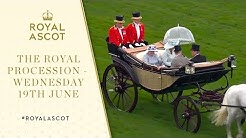 The Royal Procession Wednesday 19th June | Royal Ascot 2019