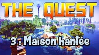 THE QUEST - Ep. 3 : Maison hantée - Fanta et Bob Minecraft Adventure