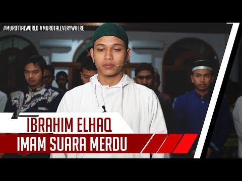 imam-sholat-merdu-||-surat-al-fatiha-&-surat-maryam-27---43-|-ibrahim-elhaq