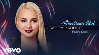 Gabby Barrett - Rivers Deep (Audio Only)