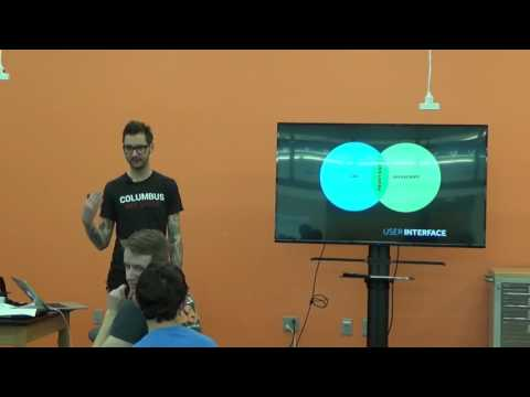 """User Interface: UI Architecture / Web Development 101"" by Kevin Mack"