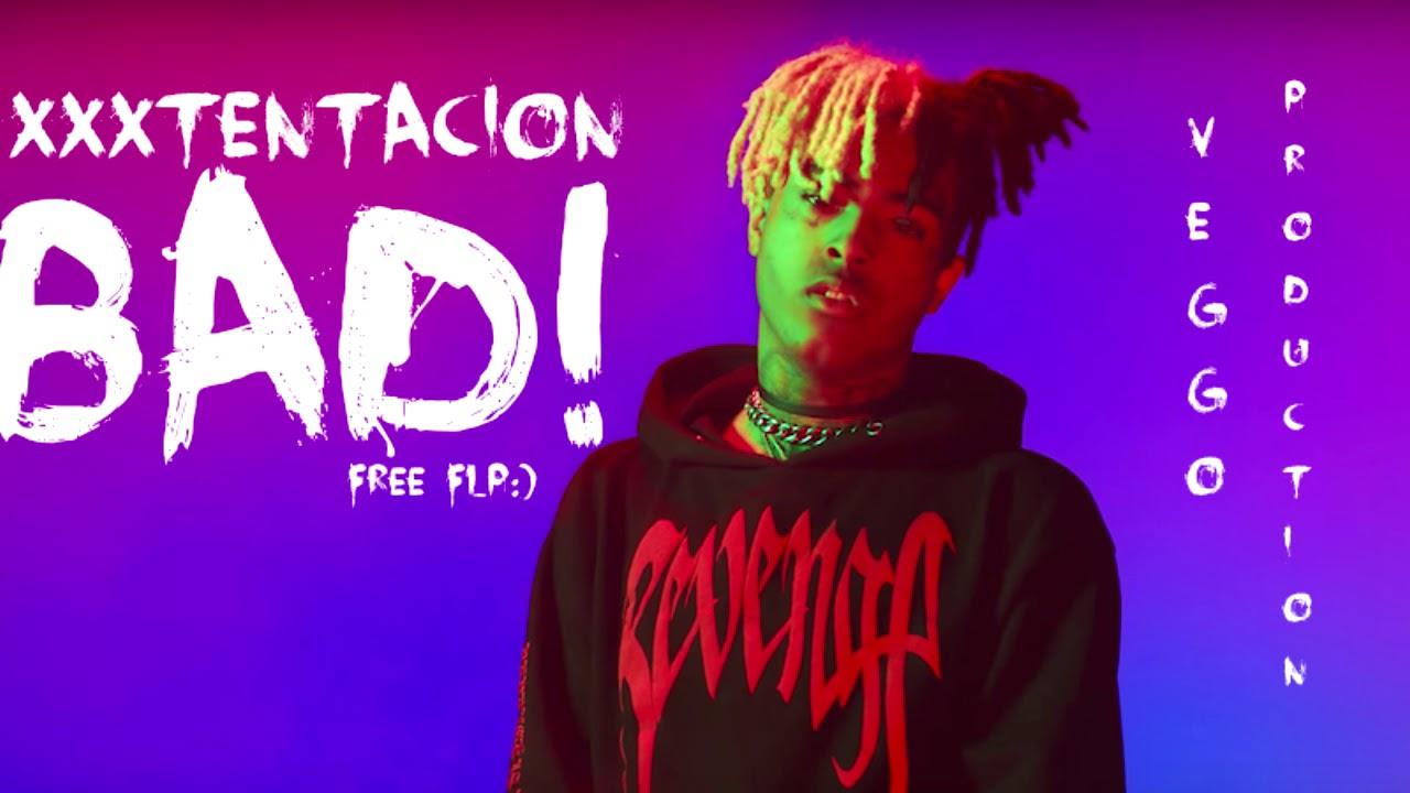 [FREE FLP] XXXTENTACION - BAD (FL STUDIO REMAKE)