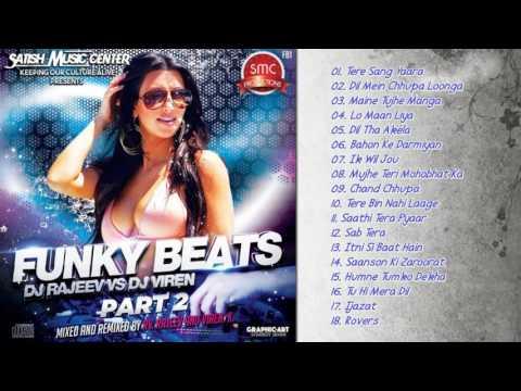 Funky Beats   DJ Viren   DJ Rajeev   Jukebox