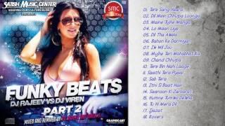 Funky Beats | DJ Viren | DJ Rajeev | Jukebox