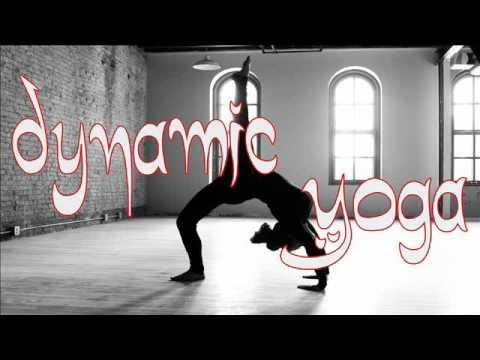 Dynamic Yoga - Best Yoga Music