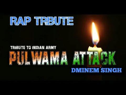 PULWAMA Attack (Rap Tribute) | DMINEM SINGH | Story Of A Soldier | Patriotic Hindi Rap 2019