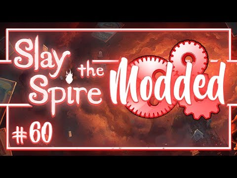 Let's Play Slay the Spire Modded: Arise, Awakened One - Episode 60