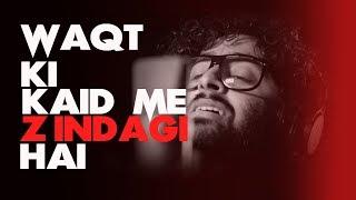 vuclip Aaj Jaane ki zid - Best unplugged lines | Whatsapp status | Arijit singh