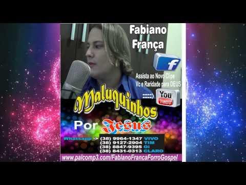 Maior Trofeu cd novo 2017 2016 Fabiano França Forró Gospel adoraçao Hinos Louvor