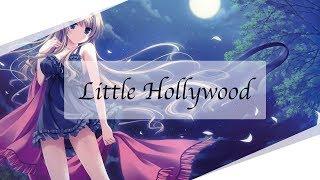 ♪ Nightcore ♪  – Little Hollywood | LYRICS | + Download (mp3)