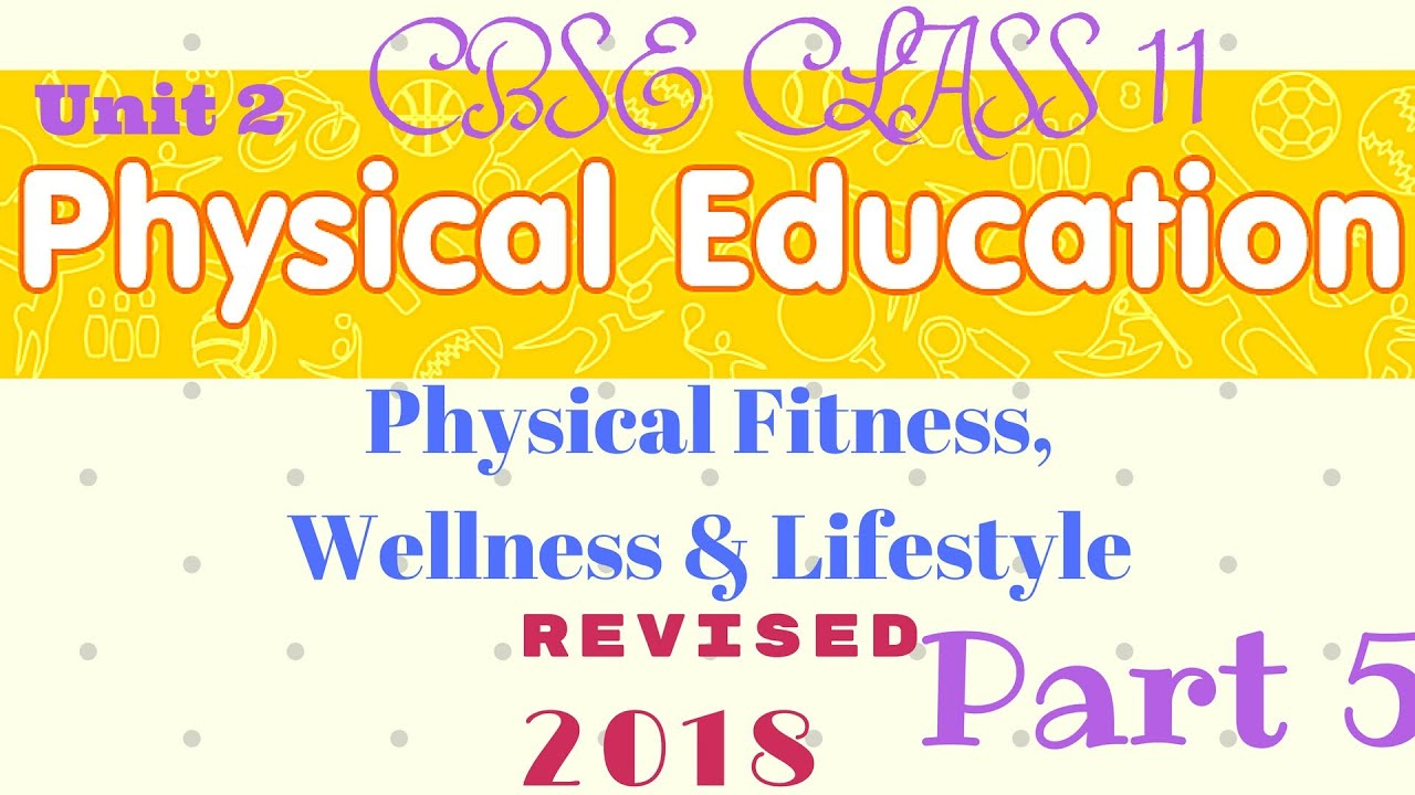 Physical fitness wellness and lifestyle class 11 in hindi part 5 physical fitness wellness and lifestyle class 11 in hindi part 5 malvernweather Choice Image