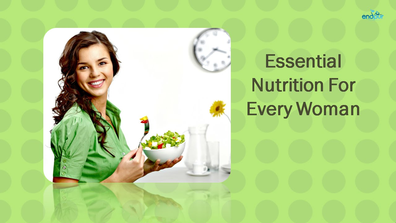 Essential Nutrition for Womens Health