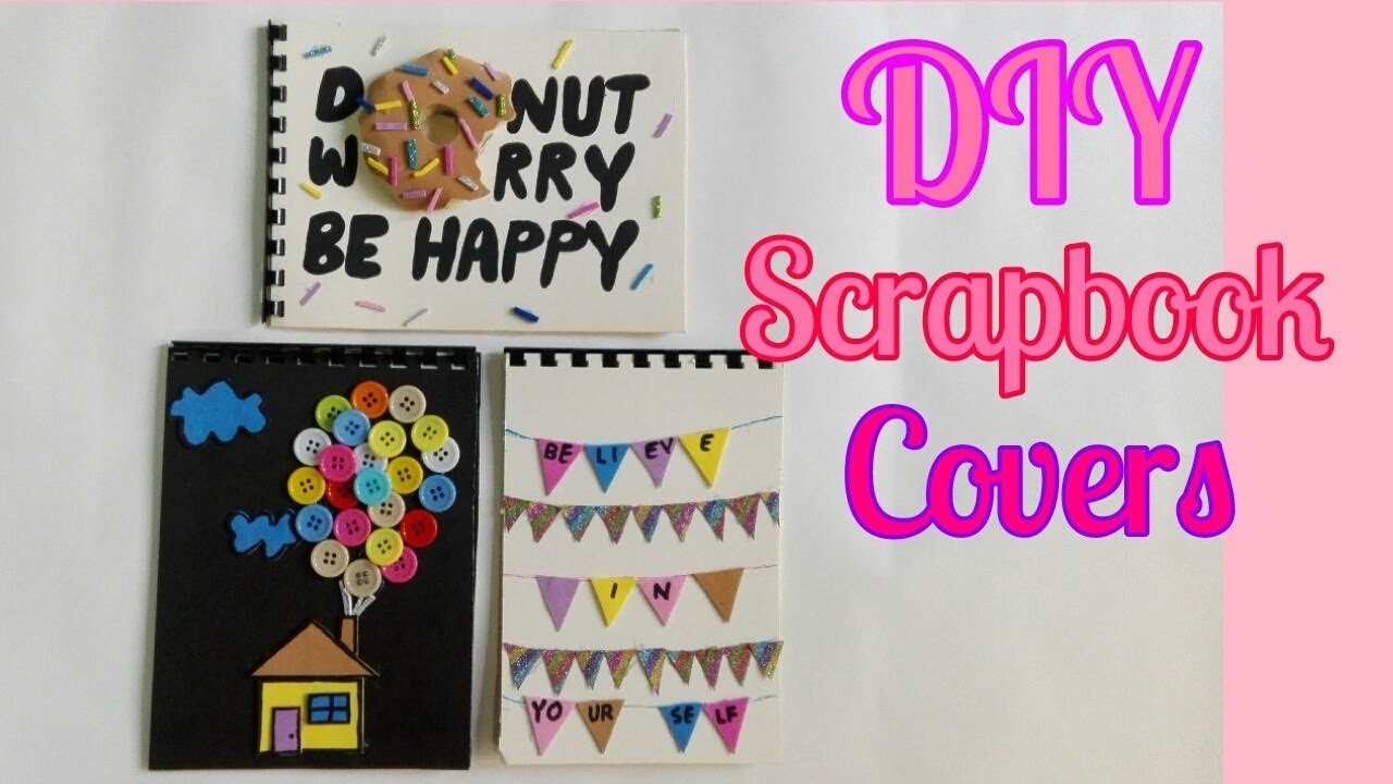 How To Design Your Own Scrapbook Cover Gift Idea Creative Ideas