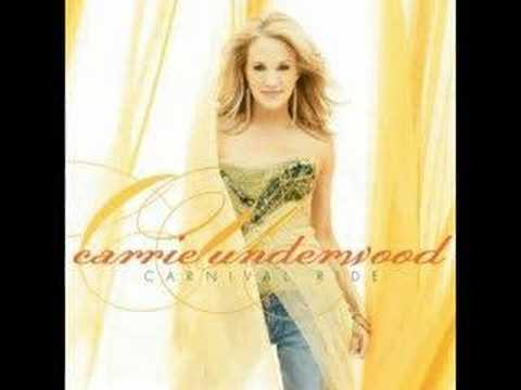 Carrie Underwood - I Know You Won't Carnival Ride