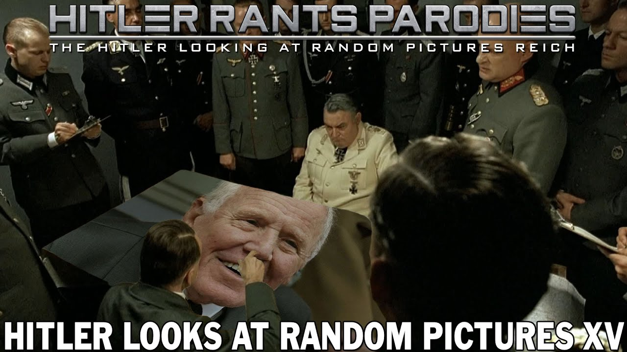 Hitler looks at random pictures XV