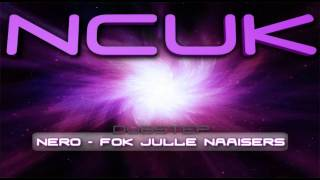 Die Antwoord - Fok Julle Naaisers (Nero Remix) | Non Copyrighted Dubstep