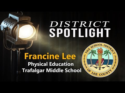 District Spotlight with Francine Lee of Trafalgar Middle School