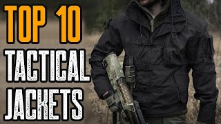 Top 10 Best Tactical Jacket 2019 You Must See