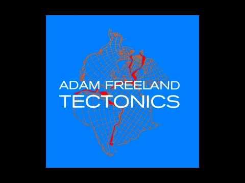 Adam Freeland - Tectonics (2000) [Full Album]