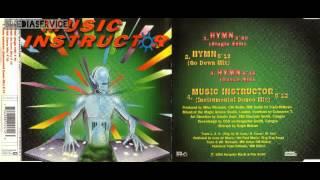 Music Instructor - Hymn (Single Edit) (HD)