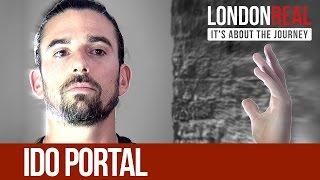 Ido Portal - Just Move - PART 1/2 | London Real