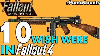 Top 10 Fallout: New Vegas Guns and Weapons I wish were in Fallout 4 #PumaCounts