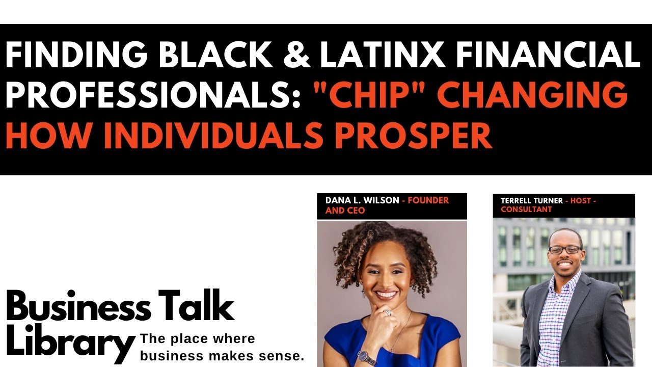 Business Talk Library | Finding Black & Latinx Financial Professionals.