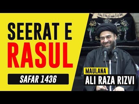 28th Safar 1436 - Shahadat Majlis Prophet Muhammad & Imam Hassan - Maulana Ali Raza Rizvi