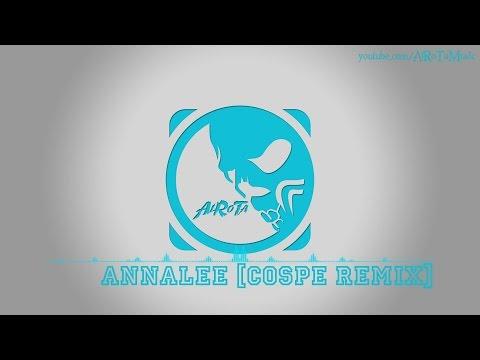 AnnaLee [Cospe Remix] by Aldenmark Niklasson - [2010s Pop Music]