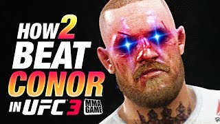 UFC 3 - HOW 2 BEAT CONOR MCGREGOR in RANKED Championship Tips & Tricks
