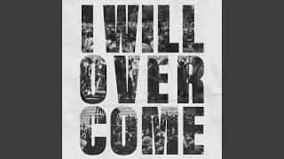 Play I Will Overcome