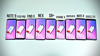 Note 9 vs S9+ / Find X / P20 Pro / iPhone X / NEX / Note 8 / OnePlus 6 / Pixel 2 BATTERY DRAIN TEST