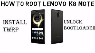 How to install twrp for lenovo k8 plus