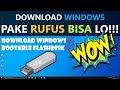 Gambar cover ✔ TUTORIAL RUFUS : Download dan Buat Installer Windows HD
