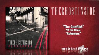 "The Ghost Inside ""The Conflict"""