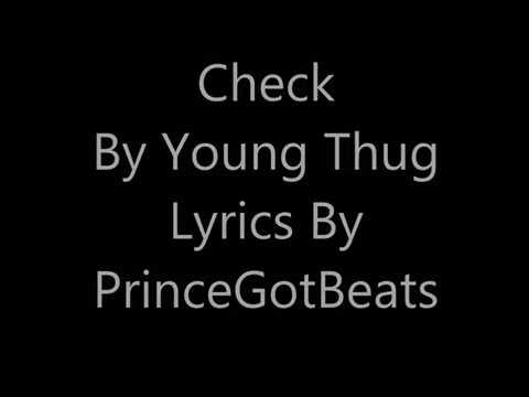Young Thug Check - On Screen Lyrics