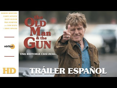 THE OLD MAN AND THE GUN - Tráiler Español
