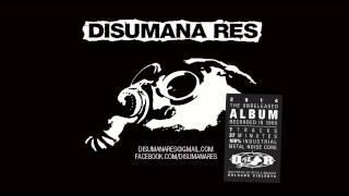 DISUMANA RES | Disumana Res [FULL ALBUM] 2014
