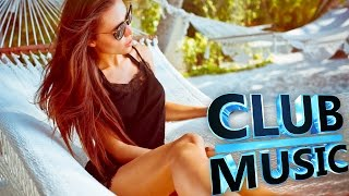 Summer Club Dance Remixes, Mashups, Hits MEGAMIX 2015 - CLUB MUSIC