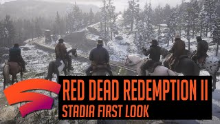 Red Dead Redemption 2 on Google Stadia First Look