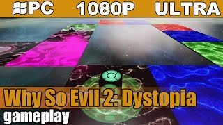 Why So Evil 2: Dystopia gameplay HD [PC - 1080p] - Arcade Game