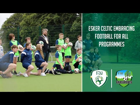 Esker Celtic embracing Football For All programmes