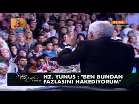 Nihat Hatipoğlu Sahur Hz. Yunus (06.08.2013)