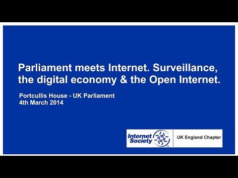 Parliament meets Internet. Surveillance, the digital economy & the Open Internet